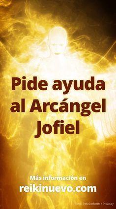 Pide asistencia al Arcángel Jofiel. Más información: http://www.reikinuevo.com/pide-asistencia-arcangel-jofiel/