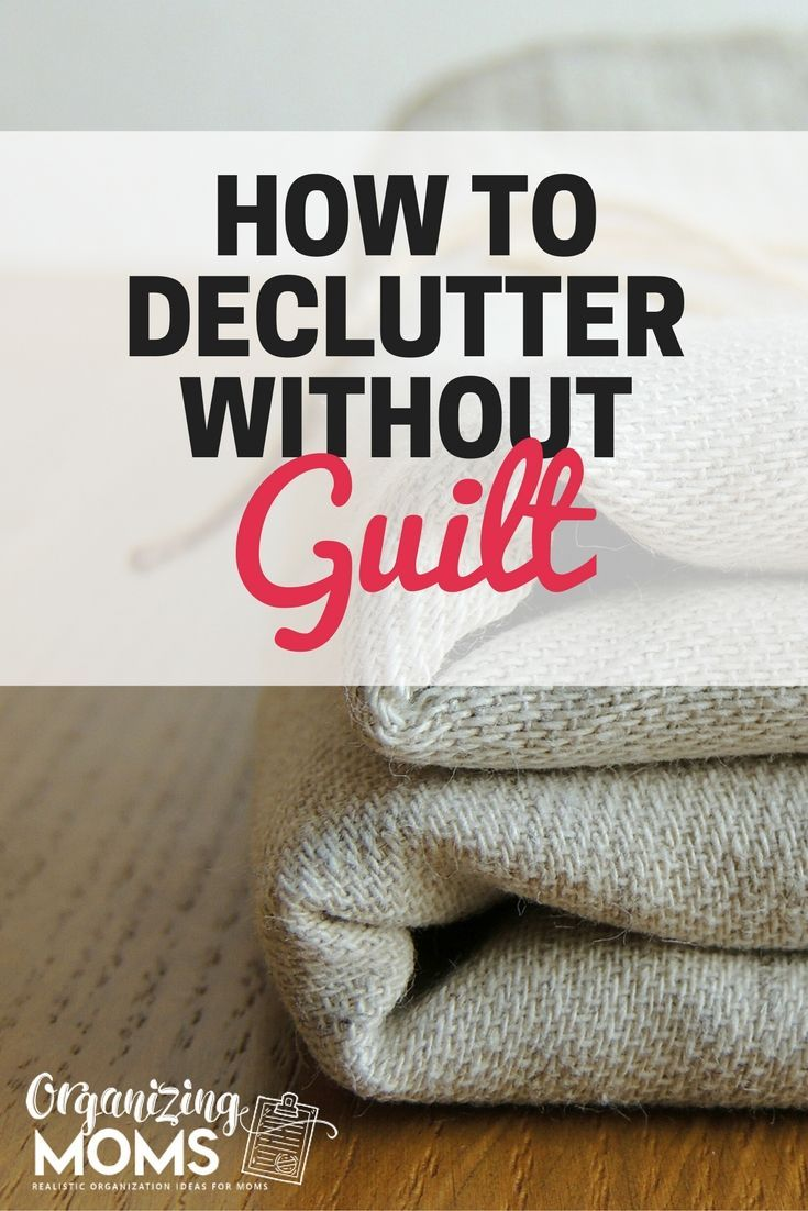 Feel bad about decluttering? This will help you declutter without guilt! #declutter #decluttering #declutteringideas #declutteringtasks #40bagsin40days #springcleaning #unclutter