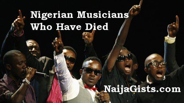 Late Naija Musicians Musician Naija Nigerian