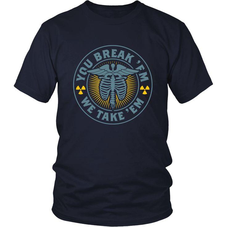 You Break 'Em We Take 'Em Blue Yellow Shirts For Men.  Radiology shirts, radiology Tshirt, x-ray clothes,  x-ray shirt, x-ray gifts, radiology week, x-ray fashion,  rad tech week, rad tech gifts, rad tech shirts,  rad tech Tshirts, rad tech products, rad tech clothes, rad tech mug,  #roninshirts