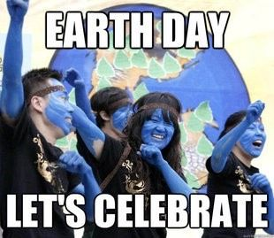 Earth Day Memes That Will Make You Laugh, Cry, And Everything In-Between