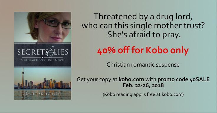 Get 40% off Secrets and Lies (Redemption's Edge book 2) for #Kobo until Feb. 26/18 with promo code 40SALE  #dealalert #Christfic #romanticsuspense