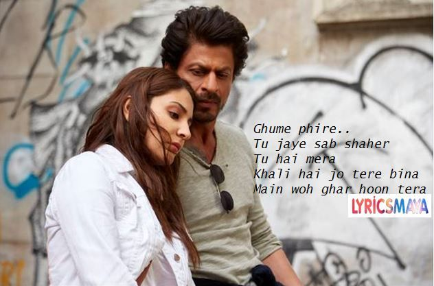 GHAR LYRICS – Jab Harry Met Sejal Movie Songs Lyrics | Nikhita Gandhi, Mohit Chauhan