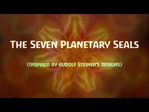 The Seven Planetary Seals (Inspired by original designs made by Rudolf Steiner) - YouTube