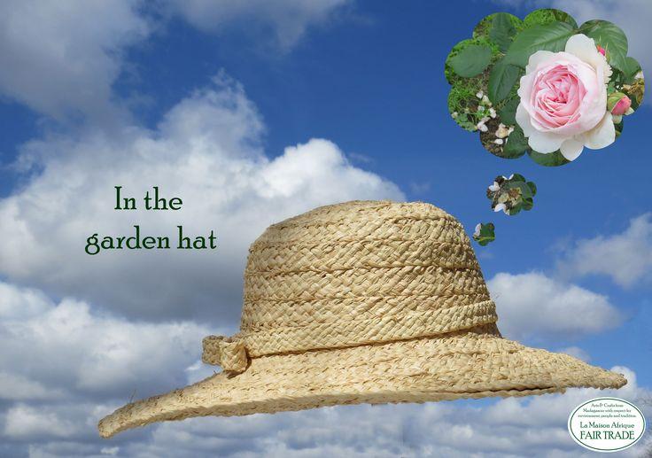 In the garden hat.