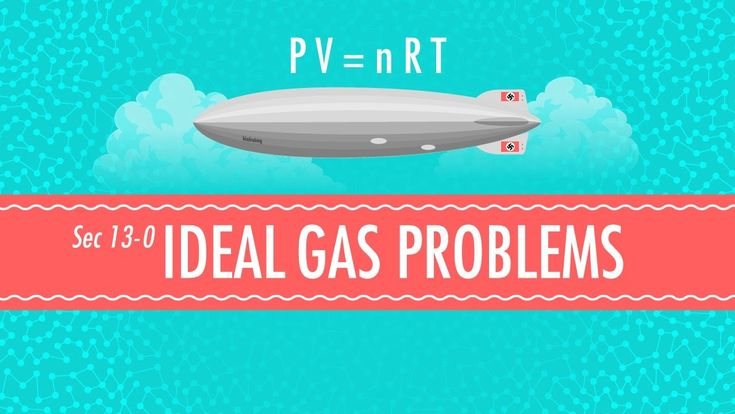 Ideal Gas Problems: Chemistry #13
