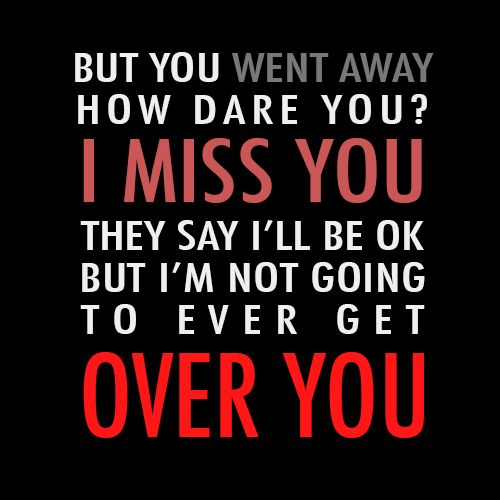 Songs when you miss someone