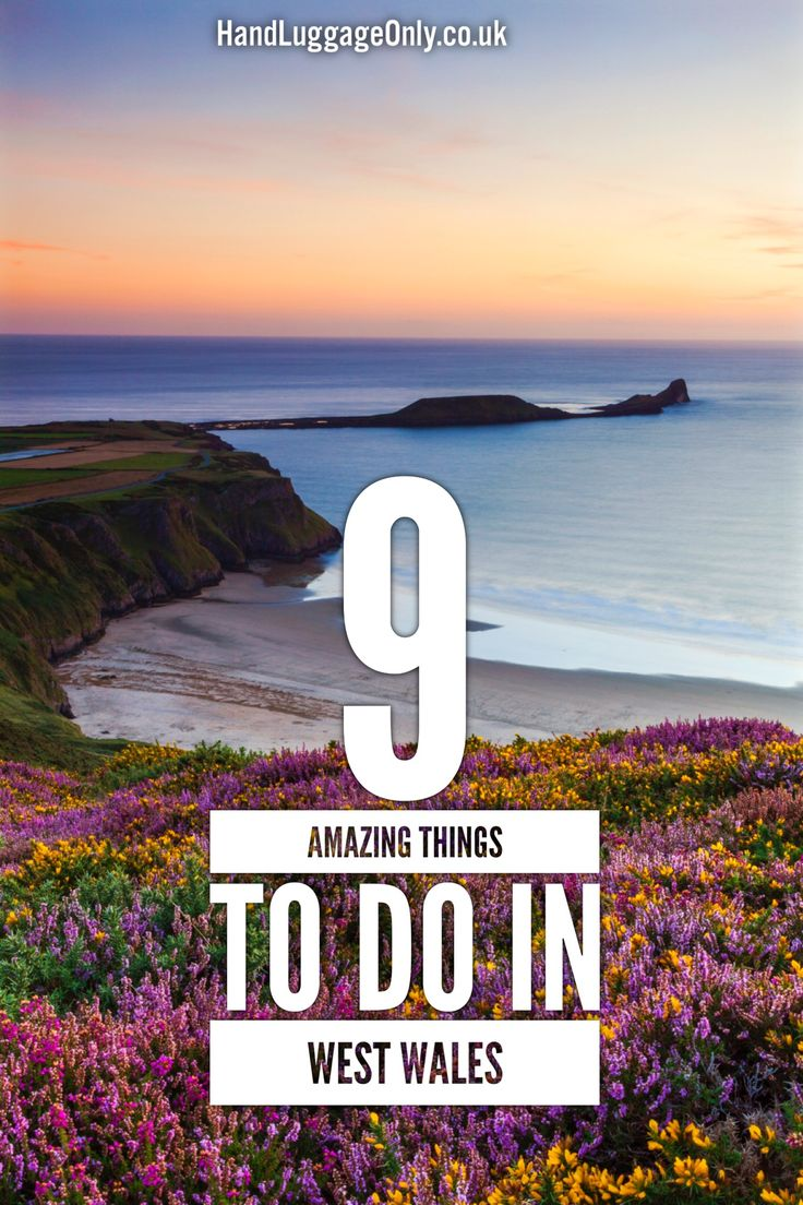 9 Things To Do In West Wales