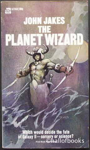 The Planet Wizard by John Jakes: Jeffrey Catherine, Jefferi Catherine, Covers Galleries, Planets Wizards, Jeffrey Jones, Jeff Jones Covers, Book Jackets, Covers Art, John Jake