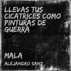 Mala, Alejandro Sanz