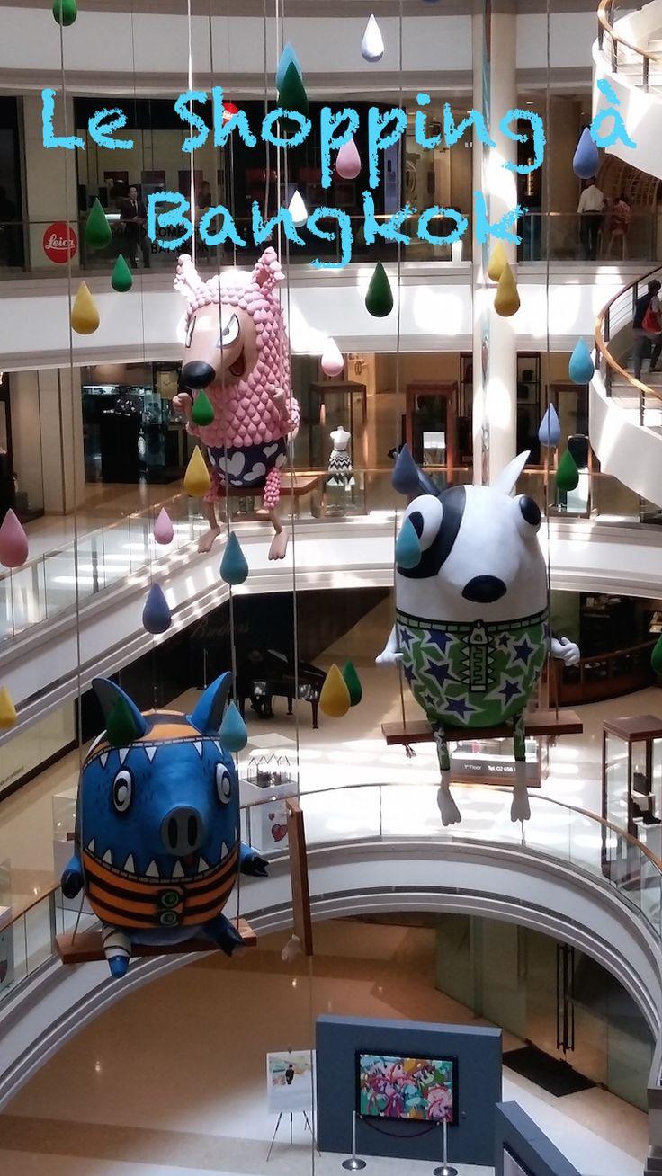 Le Shopping à Bangkok. Les grands centres commerciaux et les marchés.