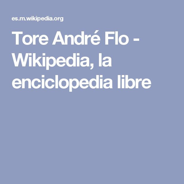 Tore André Flo - Wikipedia, la enciclopedia libre