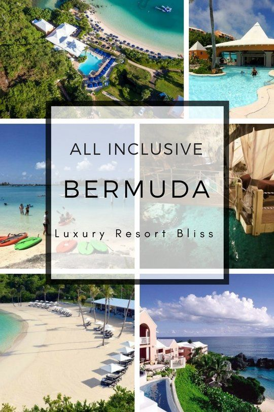 43 Best Bermuda All Inclusive Resort Images On Pinterest