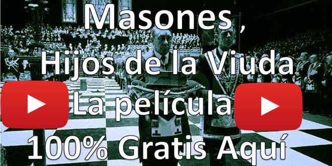 Masones Hijos de la viuda , la pelicula gratis AQUI
