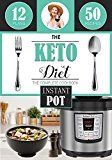 The Keto Diet: Instant Pot Cookbook with over 50 Low Carb Delicious and Easy Instant Pot Recipes for Weight Loss Healing and Confidence on the Ketogenic Diet by Eva La Rouge (Author) Oakleigh Publishing (Author) #Kindle US #NewRelease #Health #Fitness #Dieting #eBook #ad