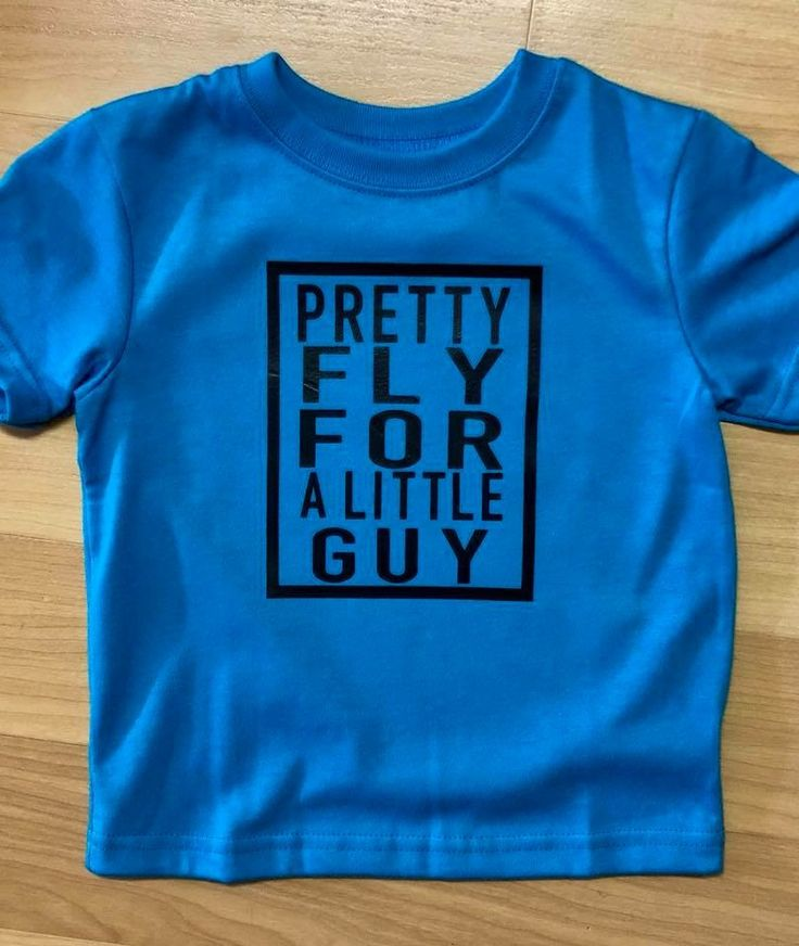 Pretty Fly For A Little Guy Toddler Boy Vinyl Iron On