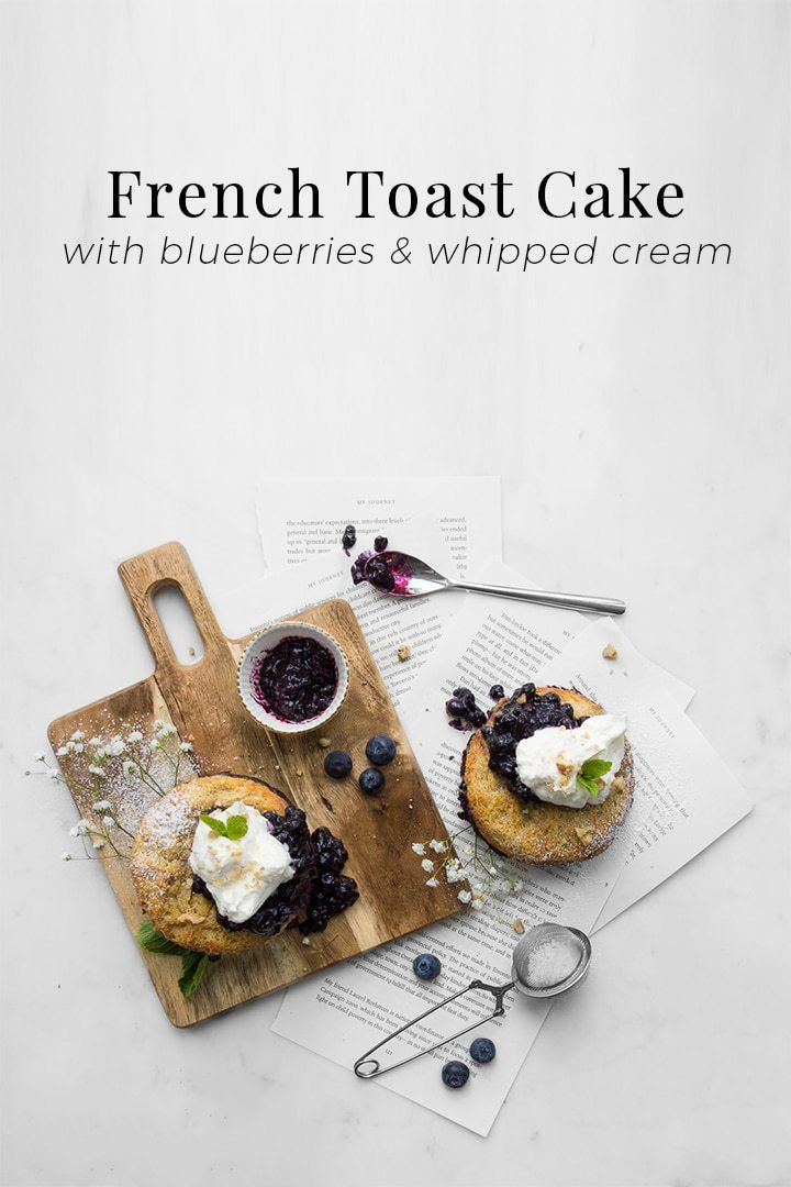 Baked Blueberry French Toast Cake | Chef Sous Chef