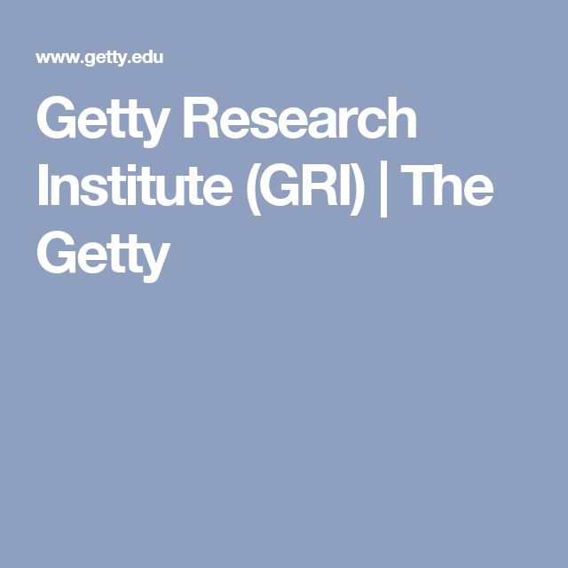 Getty Research Institute (GRI) | The Getty