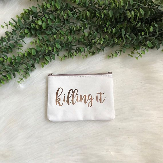 Killing It Cosmetic Bag READY TO SHIP Next Day Bridal Gift Make Up Travel Best Friend Birthday Engagement For Her Vinyl