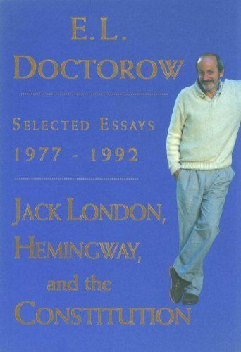 e.l. doctorow essays and conversations Brothersjuddcom reviews el doctorow's welcome to hard times - grade: c+   -essay: wg sebald: the modern novel's master strategist (el  presents a  conversation with national book award winner el doctorow,.