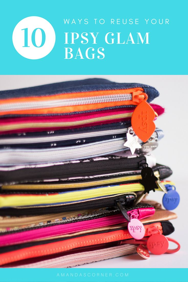 I love Ipsy and the Glam Bags I receive, but what I am to do with them? Today I want to share with you 10 Ways to Reuse your Ipsy Glam Bags that are perfect for everyday life!
