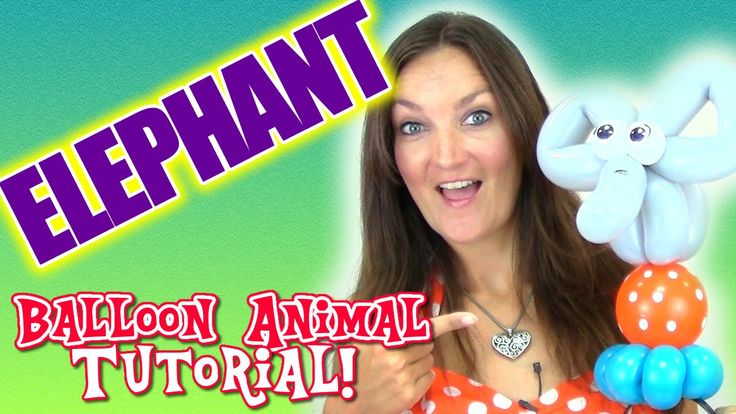 Elephant on Ball - Circus Balloon Animal Tutorial with Holly the Twister Sister! #balloon #twisting
