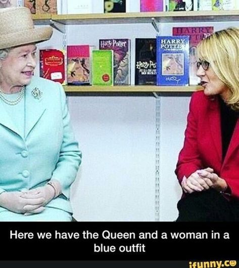 "Ok, but it could be ""Here we have the Queen of England and the Queen of Literature"""