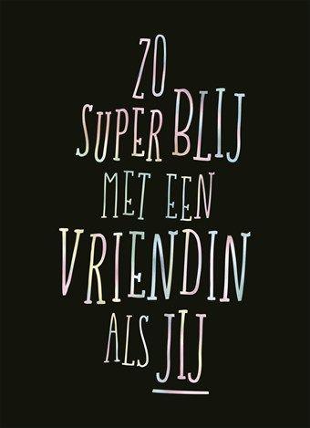 #spreuk #citaat #nederlands #teksten #spreuken #citaten #vriendin #lief #mooi