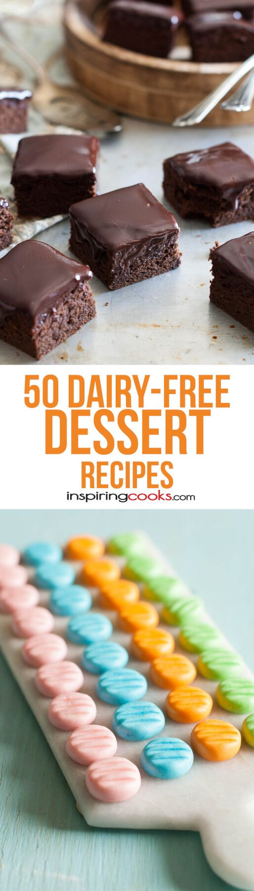 50 of The Best Dairy-Free Dessert Recipes