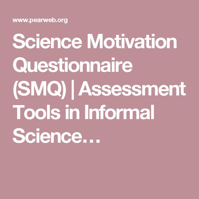 Science Motivation Questionnaire (SMQ) | Assessment Tools in Informal Science…