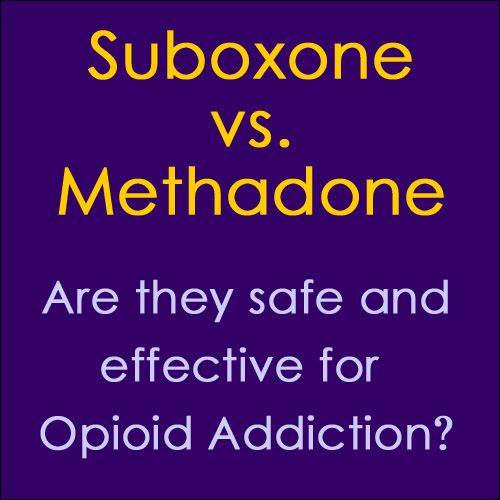 Methadone vs. Suboxone: Which is Better?