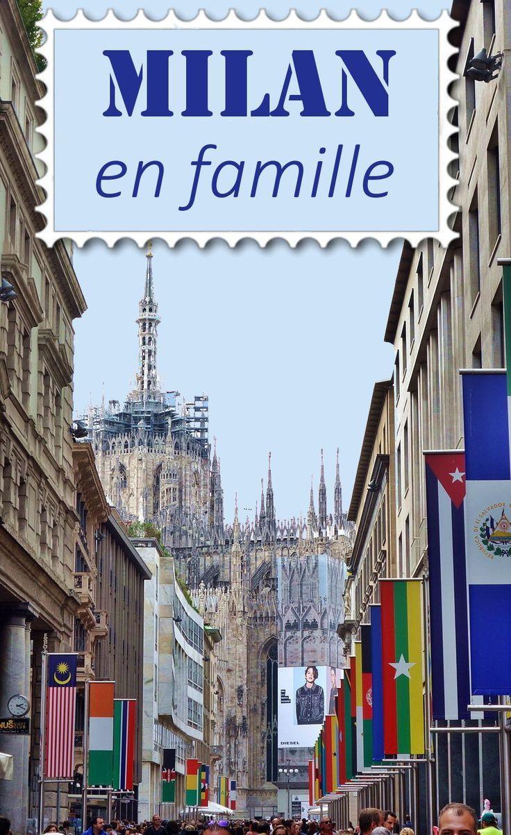 2 jours à Milan avec enfant: expo universelle et visite de Milan #Voyage #Voyager #Italie #Milan #Famille #Enfant #VoyageAvecEnfant #Visite #Découverte #Planification #information
