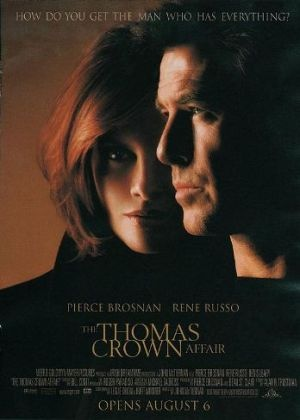 Films with fashion influence - 1999 The Thomas Crown Affair poster