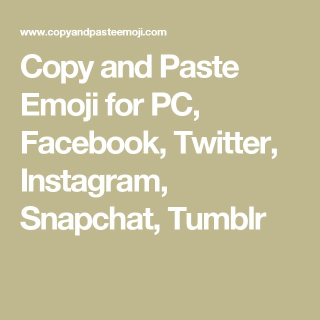 Copy and Paste Emoji for PC, Facebook, Twitter, Instagram, Snapchat, Tumblr