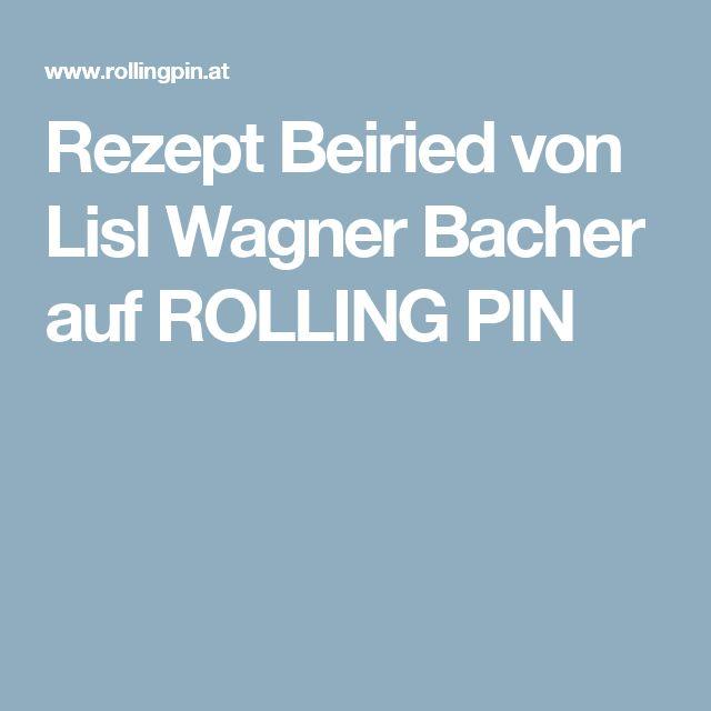 Rezept Beiried von Lisl Wagner Bacher auf ROLLING PIN