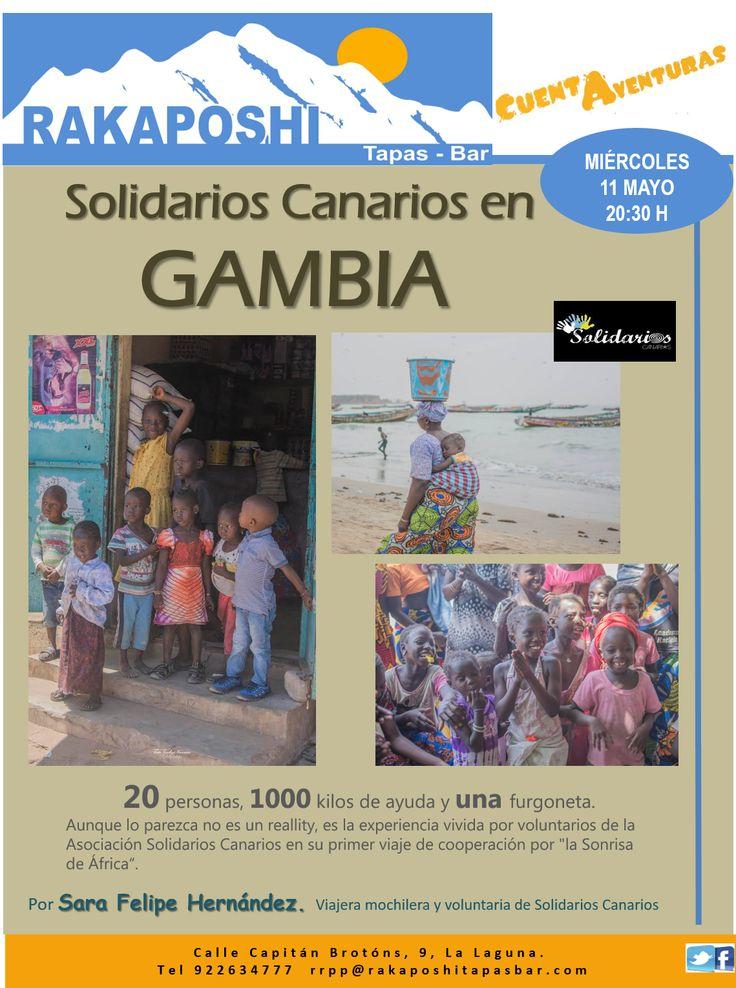 Miércoles 11 de mayo, 20:30 h, de nuevo nos visita Sara Felipe, nos llevará a Gambia para compartir el primer viaje de la ONG Solidarios Canarios a este pequeño país africano. UN viaje lleno de emociones.... Te esperamos!!!!
