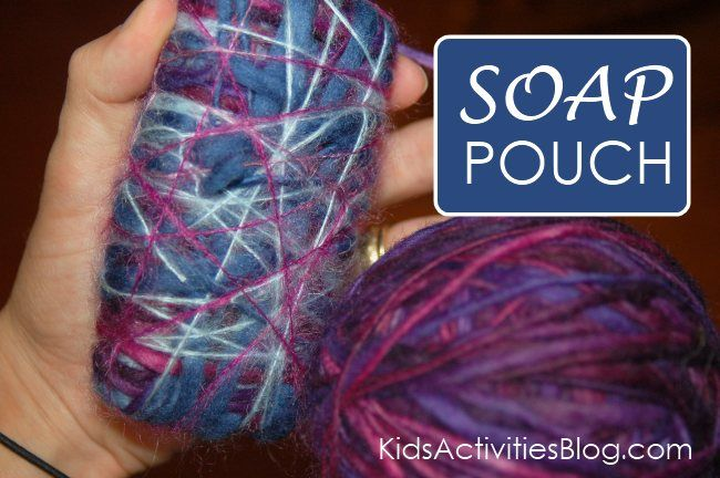 How to create a felted soap pouch - recycle yarn into this soap-saving device that helps kids grip the soap better and leave less soap mess!