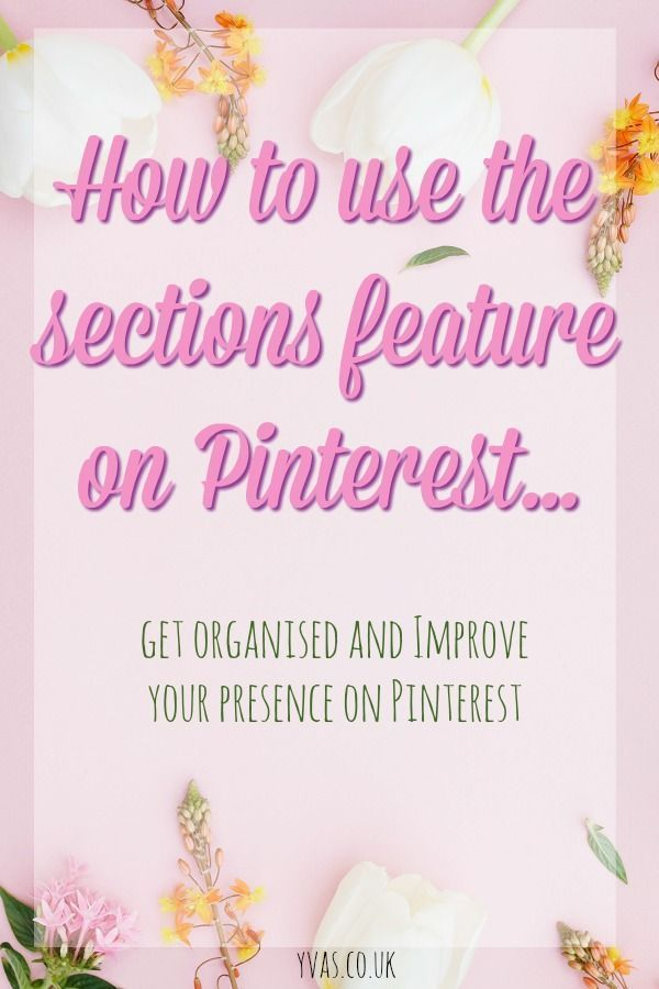 The new Pinterest Sections and how to use them #pinterest #pinterestsections #pinterestmarketing