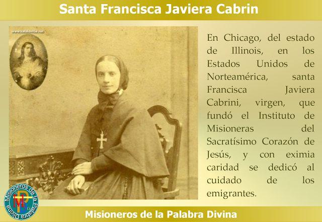MISIONEROS DE LA PALABRA DIVINA: SANTORAL - SANTA FRANCISCA JAVIERA CABRINI