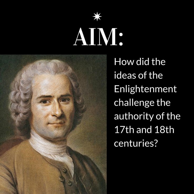 How did the ideas of the Enlightenment challenge the political authority of the 18th and 19th centuries? #DBQ: The Age of Enlightenment