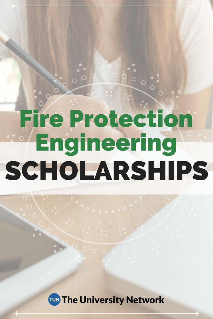 Here is a selection of Fire Protection Engineering Scholarships that are listed on TUN.