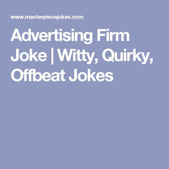 Advertising Firm Joke | Witty, Quirky, Offbeat Jokes