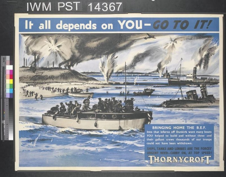 It All Depends on You - Go to It! Depiction of a large group of boats, evacuating vast numbers of British military personnel from  Dunkirk. Artillery shells explode on shore & in the sea. It all depends on YOU - GO TO IT! GRACIE FIELDS BRINGING HOME THE B.E.F. Into that inferno off Dunkirk went many boats YOU helped to build & without these & their gallant crews thousands of our troops could not have been withdrawn. SHIPS, TANKS AND LORRIES ARE THE FORCES' URGENT NEED - CARRY ON, AT TOP…