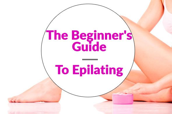 Epilator Tips - How To Guide For Using An Epilator • Epilator Central