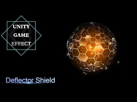 Unity Game Effect -Deflector shield - YouTube | Game FX in