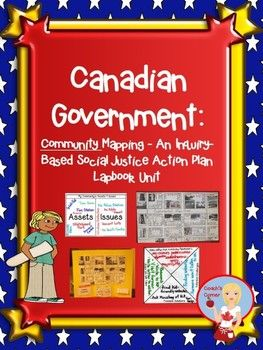 Canadian Government - Community Mapping - An Inquiry Based Social Justice Lapbook Unit:  covers many of the new expectations from the 2013 Ontario Social Studies Curriculum. $