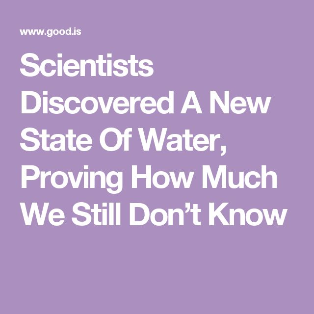 Scientists Discovered A New State Of Water, Proving How Much We Still Don't Know