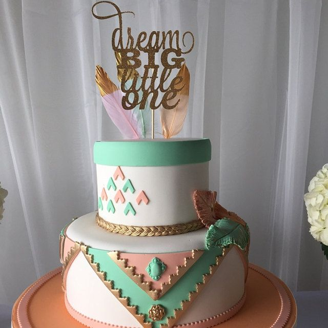Boho cake topper for baby shower or first birthday. Feathers and arrows with pink, pink and gold. Dream big little one. GORGEOUS!!