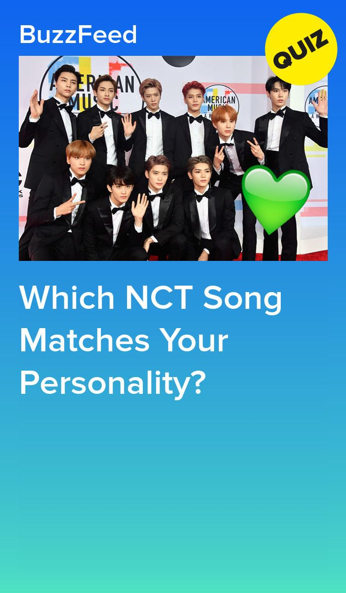 Which Nct Song Matches Your Personality
