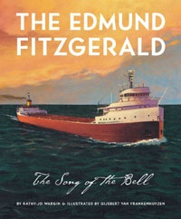 The Edmund Fitzgerald: Song of the Bell - Kathy-jo Wargin